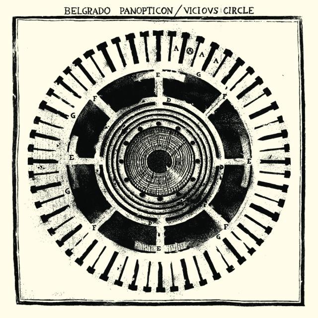 Panopticon _ Vicious Circle 7_ _ Belgrado